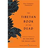 The Tibetan Book of the Dead: First Complete Translation (Penguin Classics Deluxe Edition) ~ Gyurme Dorje