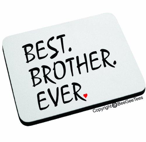 Best Brother Ever Mouse Pad. Happy Birthday Gift! By Beegeetees 04884