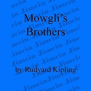 Mowgli's Brothers | [Rudyard Kipling]