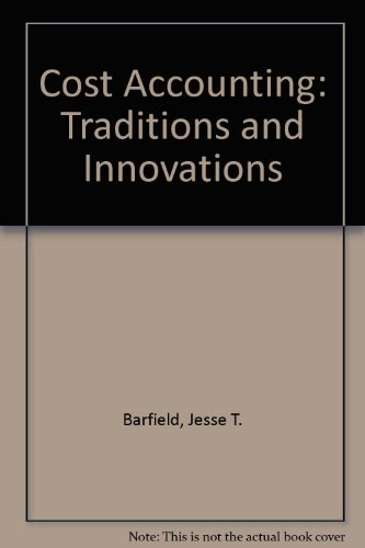 Cost Accounting: Traditions and Innovations