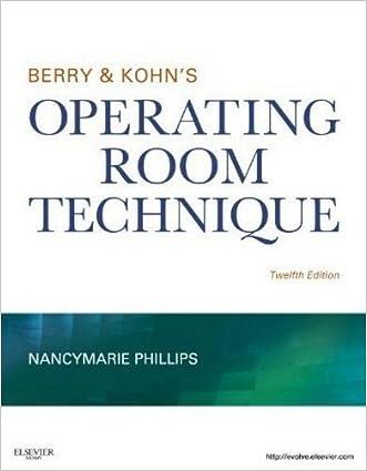 Berry & Kohn's Operating Room Technique, 12e