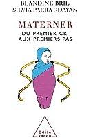 Materner : Du premier cri aux premiers pas