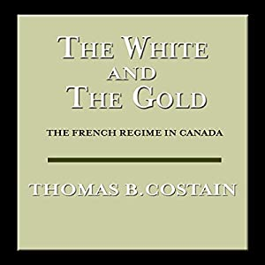 The White and the Gold Audiobook