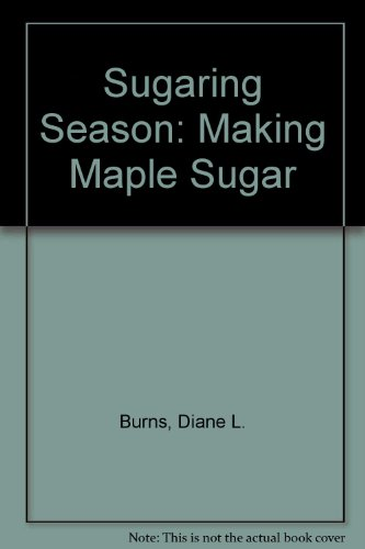 Sugaring Season: Making Maple Sugar