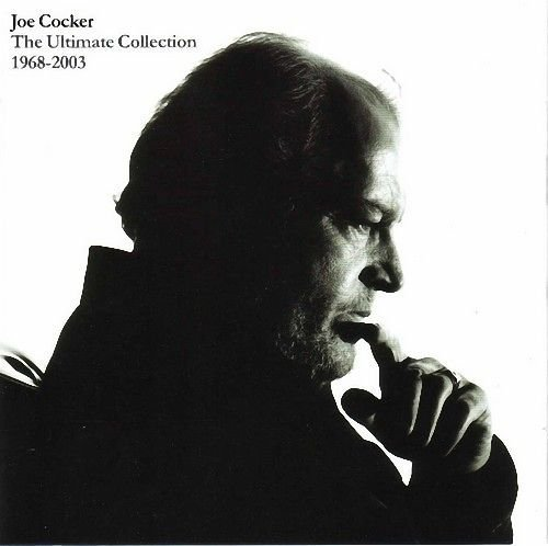 Joe Cocker - joe cocker Ultimate Collection 1968-2003 - Zortam Music