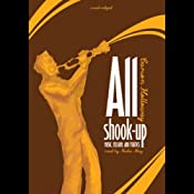All Shook Up: Music, Passion, and Politics | [Carson Holloway]