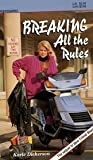 img - for Breaking All the Rules book / textbook / text book