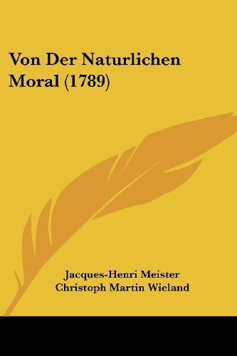 Von Der Naturlichen Moral (1789)
