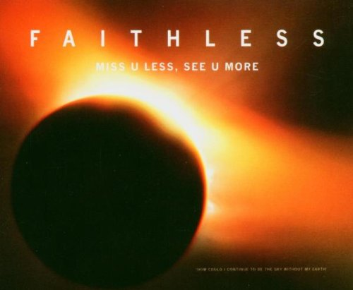 Faithless - Miss you less see you more - Zortam Music