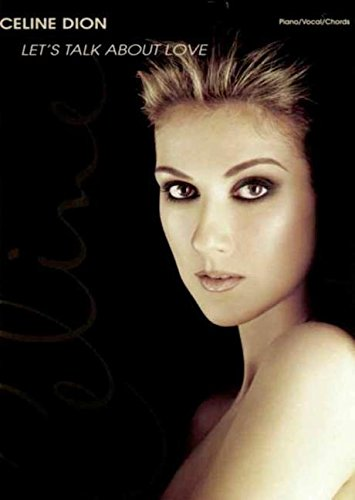 celine-dion-lets-talk-about-love-piano-vocal-chords