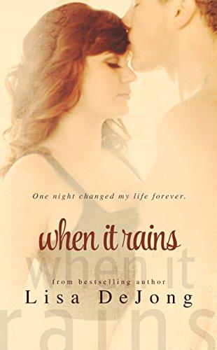 Lisa De Jong - When It Rains (Rains Standalone Book 1)