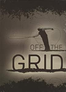 Off The Grid by RA Beattie (3 Hour Fly Fishing Movie DVD)