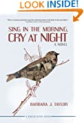 Sing in the Morning, Cry at Night