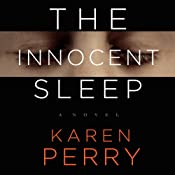 The Innocent Sleep: A Novel | [Karen Perry]