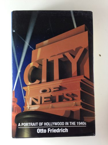 City of Nets: Portrait of Hollywood in the 1940's