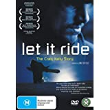 Let It Ride ( Let It Ride - The Craig Kelly Story )by Teri Garr