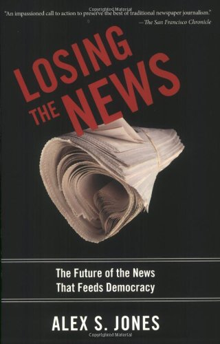 Losing the News: The Future of the News that Feeds...