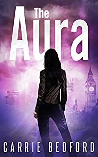 The Aura: A Kate Benedict Paranormal Mystery by Carrie Bedford ebook deal