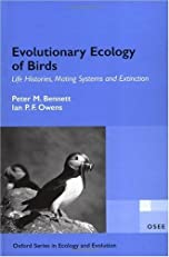 Evolutionary Ecology of Birds: Life Histories, Mating Systems and Extinction (Oxford Chemistry Primers)