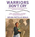 img - for [(Warriors Don't Cry)] [Author: Melba Patillo Beals] published on (February, 1995) book / textbook / text book