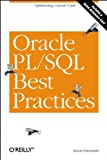 Oracle PL/SQL Best Practices: Optimizing Oracle Code