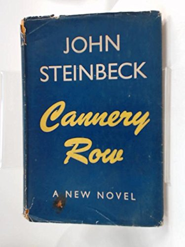 Cannery Row, by John Steinbeck