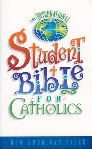 The International Student Bible for Catholics     **ISBN: 9780718000639**