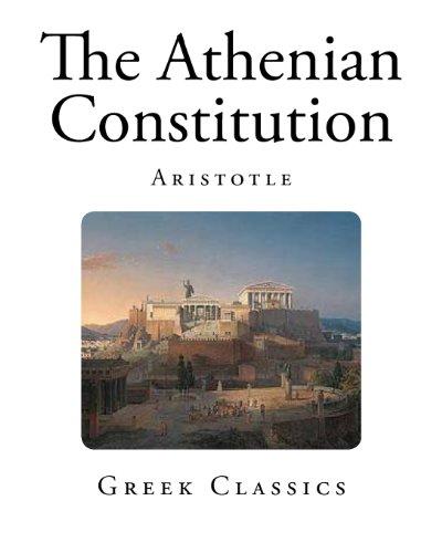 The Athenian Constitution (Greek Classics)