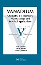 Vanadium Chemistry Biochemistry Pharmacology and Practical Applications