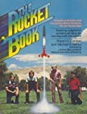 img - for The Rocket Book: A Guide to Building and Launching Model Rockets for Students and Teachers of the Space Age (The Prentice-Hall science education series) book / textbook / text book