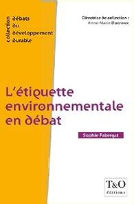 L'�tiquette environnementale en d�bat par Sophie Fabregat
