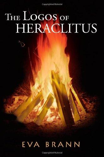 The Logos of Heraclitus, Eva Brann