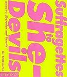 Suffragettes to She Devils (0714836192) by McQuiston, Liz