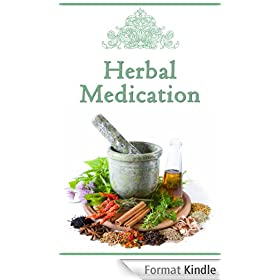 Herbal Medication (English Edition)