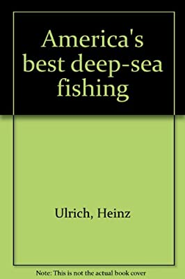 Americas Best Deep-sea Fishing by A. S. Barnes and Company Inc.