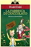 La Fabbrica Di Cioccolato / Charlie and the Chocolate Factory (Italian Edition)