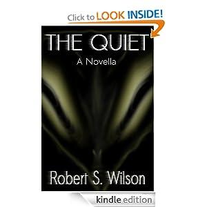 The Quiet: A Novella