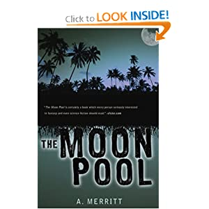 The Moon Pool by A. Merritt