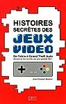 Histoires secr�tes des jeux vid�o par MORISSE
