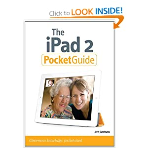 The iPad 2 Pocket Guide (Peachpit Pocket Guide) Jeff Carlson