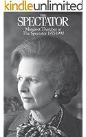 Margaret Thatcher in The Spectator 1975-1990