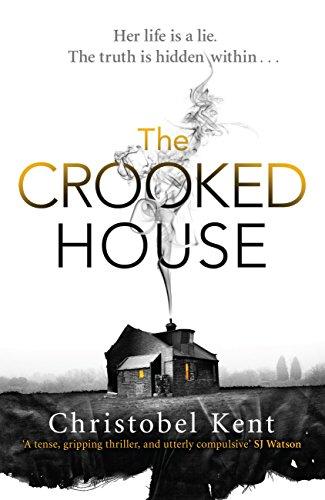 Christobel Kent - The Crooked House (English Edition)