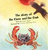 The Story of the Crow And the Crab
