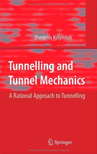 Tunnelling and Tunnel Mechanics: A Rational Approach to...
