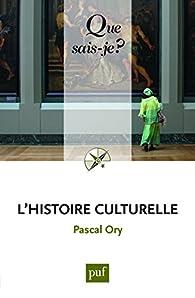 L'histoire culturelle par Pascal Ory
