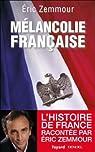 Mélancolie française par Zemmour