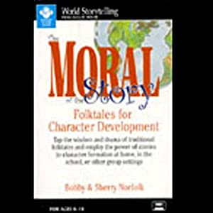 The Moral of the Story | [Bobby Norfolk, Sherry Norfolk]