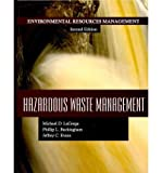 img - for [(Hazardous Waste Management)] [Author: Michael D. Lagrega] published on (July, 2010) book / textbook / text book