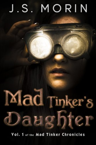 <strong>From the author of the best-selling <em>Twinborn Trilogy</em> comes J.S. Morin's new Twinborn epic fantasy adventure with a steampunk twist: <em>Mad Tinker's Daughter</em> - Now 99 Cents!</strong>