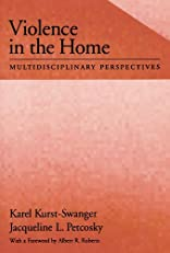 Violence in the Home: Multidisciplinary Perspectives (Psychology)